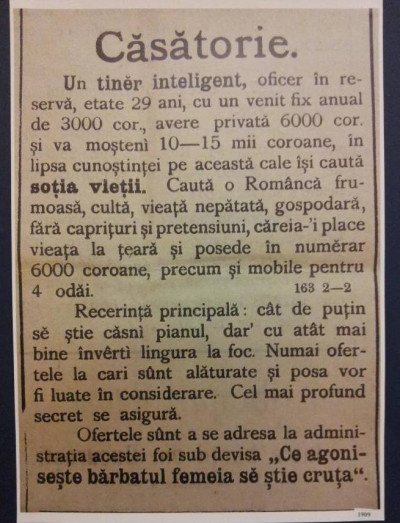 """Anunt matrimonial din 1909 sub deviza  """"Ce agoniseşte bărbatul, femeia se ştie cruţa"""""""